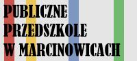 Publiczne Przedszkole w Marcinowicach